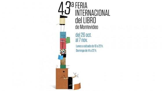 43ra Feria Internacional del Libro de Montevideo, del 26 de octubre al 7 de noviembre — Qué tiene la tarde — Más Temprano Que Tarde | El Espectador 810