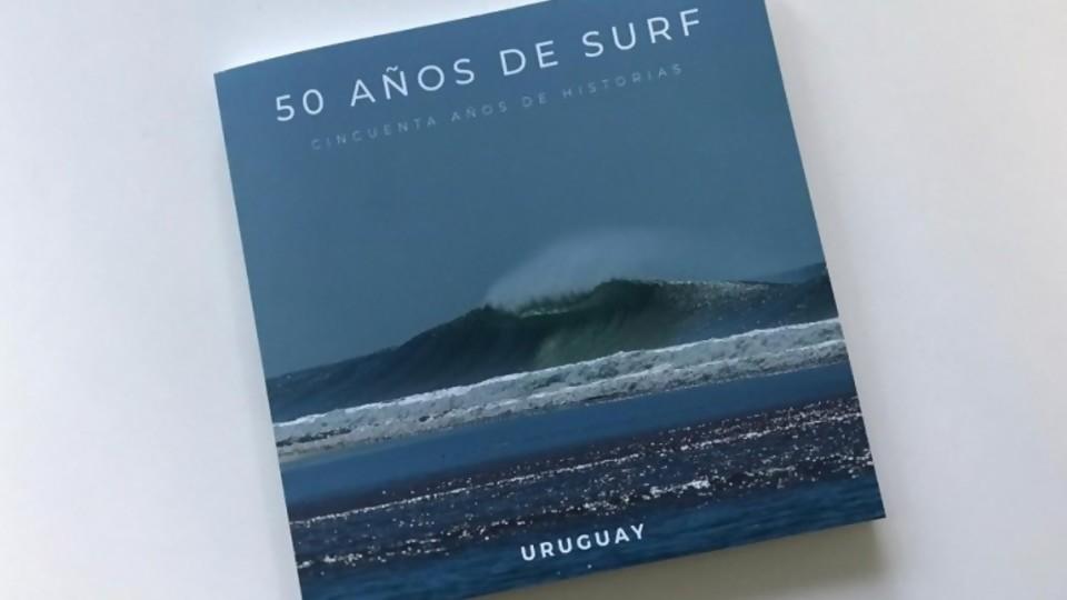50 años de surf —  Uruguay nomá — Bien Igual | El Espectador 810