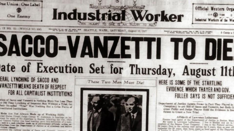 Sacco y Vanzetti —  Segmento dispositivo — La Venganza sera terrible | El Espectador 810